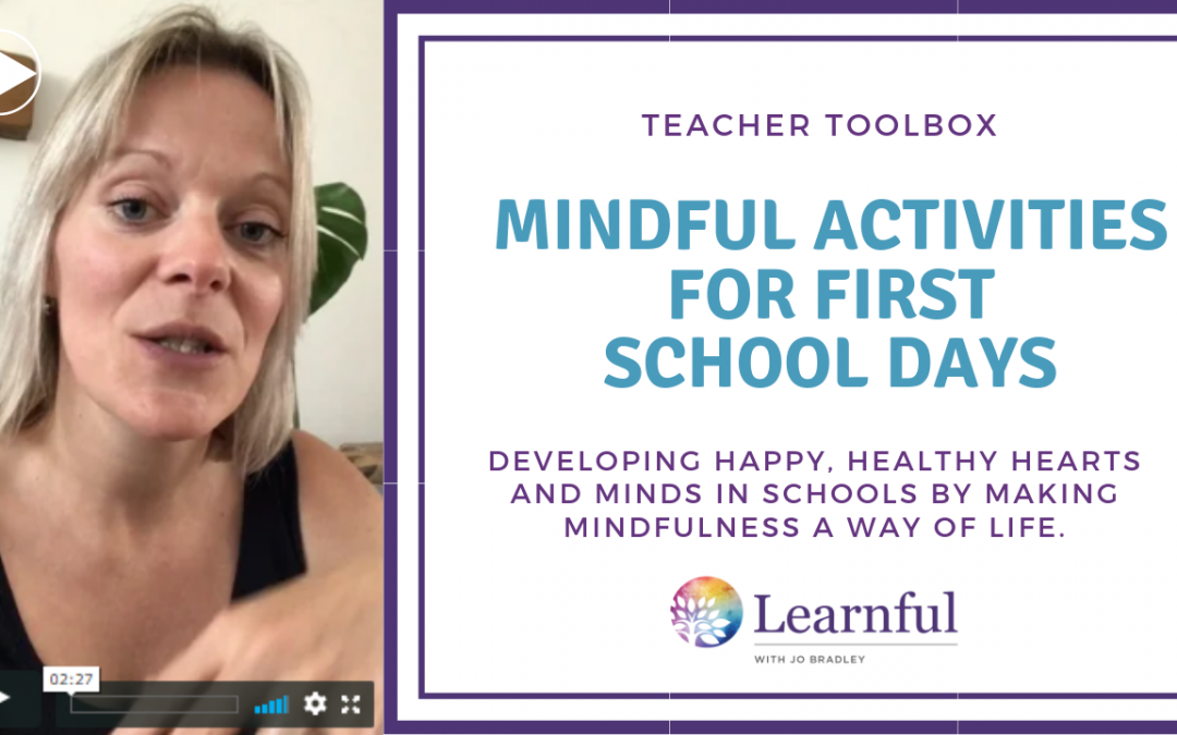 Teacher Toolbox: Mindful activities for first days back
