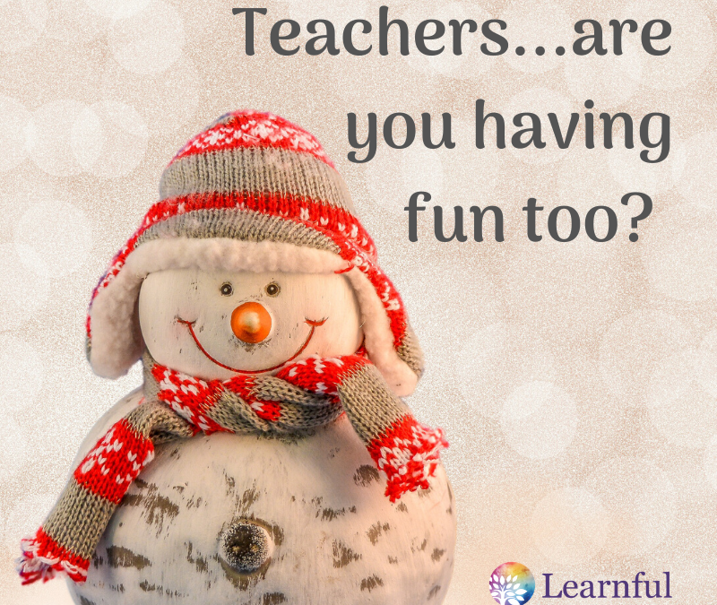 Teacher Toolbox: Are you having fun at school? LOOK UP, ZOOM OUT, PULL BACK