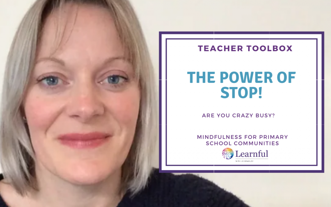 Teacher Toolbox: The Power of STOP!